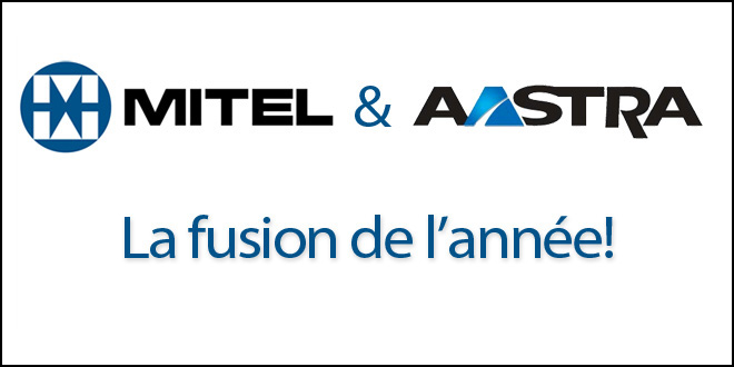 Fusion Aastra Mitel rachat