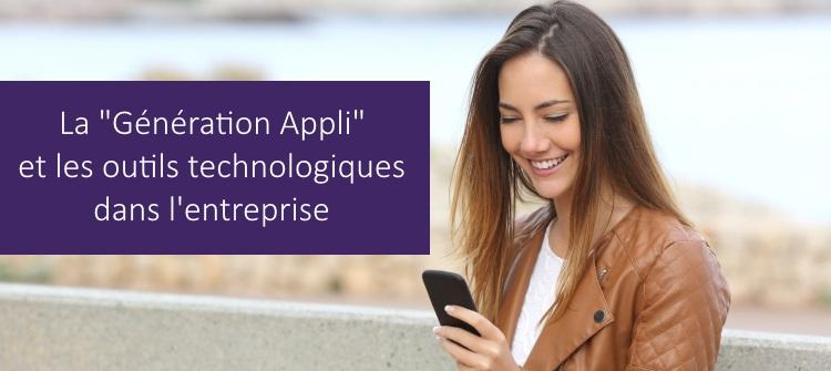 La Generation Appli et les outils technologiques dans l'entreprise
