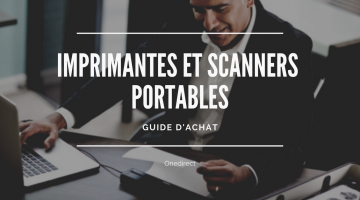 Guide achat imprimante scanner